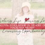 Alumni Scholarship in Memory of MacKenna Milhon